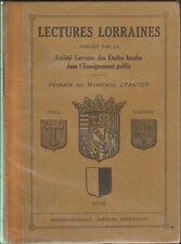 LECTURES LORRAINES LIVRE D' ECOLE LORRAINE 1927