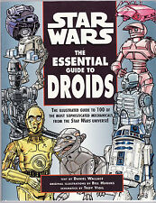 STAR WARS : THE ESSENTIAL GUIDE TO DROIDS - DANIEL WALLACE    FIRST EDITION  fe