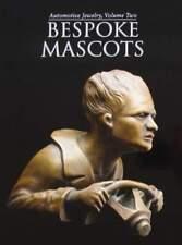 LIVRE/BOOK : Automotive Jewelry - Volume 2  Bespoke Mascots (mascotte voiture