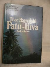 Fatu-Hiva Thor Heyerdahl 1975 Doubleday & Company Inc. 1st US Edition with DJ