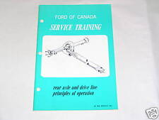 Ford Canada Service Training Rear Axle Drive Line Principles of Operation Manual