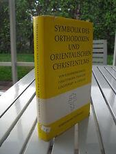 SYMBOLIK DES ORTHODOXEN UND ORIENTALISCHEN CHRISTENTUMS BY E. HAMMERSCHMIDT 1962