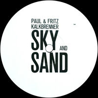Paul & Fritz Kalkbrenner - Sky And Sand (VINYL) Berlin Calling  NEW / OVP