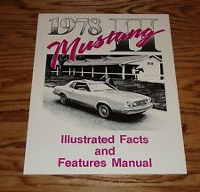 1978 Ford Mustang II Illustrated Facts and Features Manual 78