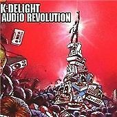K Delight - Audio Revolution (2008)