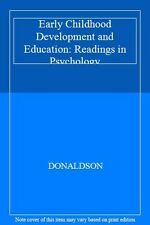 Early Childhood Development and Education: Readings in Psychology,DONALDSON