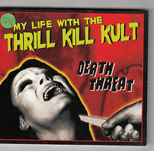 MY LIFE WITH THE THRILL KILL KULT - death threat CD