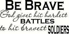 Be Brave Christian wall decal by Bible Verse Wall Art approx 11 x 22
