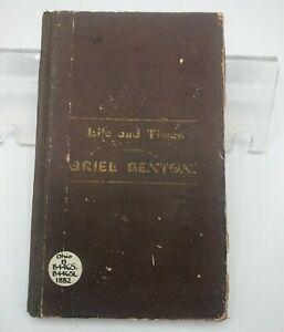 1882 Life Times of Ariel Benton 1792-1883 Historical Record Geauga Chardon Ohio