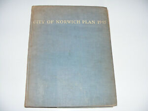 Norwich; City  Of  Norwich  Plan  Original 1945 Book  Includes The Full Size Map
