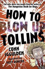 Comment faire sauter TOLLINS par conn iggulden (paperback, 2011) nouveau livre