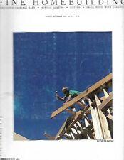 Fine Homebuilding August/September 1982 No. 10 Roof Framing, Acrylic Glazing