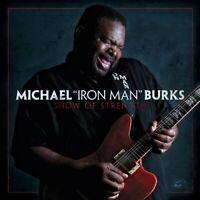Michael Burks - Show Of Strength [CD]