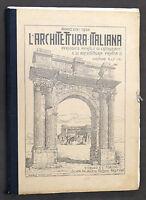L'architettura Italiana - 1^ ed. CRUDO 1924  - ANNATA COMPLETA