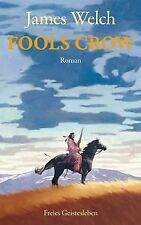 Fools Crow von Welch, James | Buch | Zustand gut
