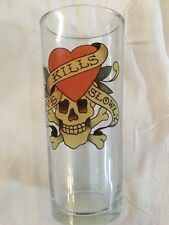 ED HARDY GLASS--LOVE KILLS SLOWLY--DON ED HARDY DESIGNS--SKULL--EUC
