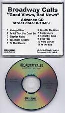 BROADWAY CALLS Good Views, Bad News 2009 US 11-track promo CD