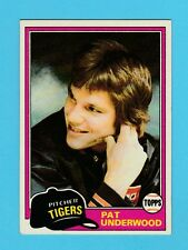 BASEBALL - TOPPS  GUM  -  PAT  UNDERWOOD  -  PITCHER  -  TIGERS  -  1981