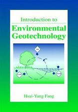 Introduction to Environmental Geotechnology (New Directions in Civil Engineering