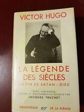 VICTOR HUGO: LA LEGENDE DES SIECLES (PLEIADE)
