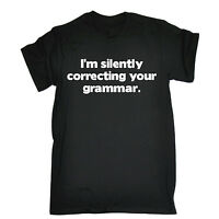 SILENTLY CORRECTING YOUR GRAMMAR T-SHIRT tee geek funny birthday gift present