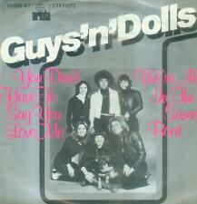 """7"""" Guys ´N´ Dolls/You Don´t Have To Say You Love Me (D)"""