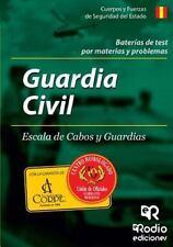 Baterias de Test Por Materias y Problemas. Guardia Civil. Escala de Cabos y...