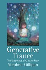 Generative Trance: The Experience of Creative Flow (Paperback)