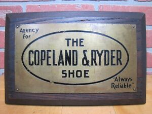 Antique Agency for COPELAND & RYDER SHOE Always Reliable Brass & Wood Store Sign