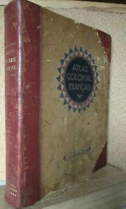 """ATLAS COLONIAL FRANCAIS photo carte couleur Colonie Ed. """"L'ILLUSTRATION"""" 1931 !"""