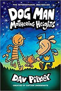 Dav Pilkey: Dog Man: Mothering Heights:  Hardcover Comic Book