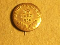 Vintage GERMAN PIN FREIHEIT UND BROT 29 MARZ 1936 Freedom and Bread