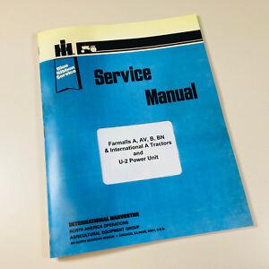 INTERNATIONAL FARMALL A AV B BN SUPER A TRACTOR SERVICE REPAIR SHOP MANUAL BOOK