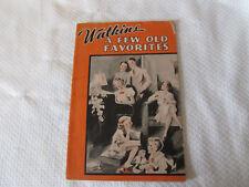 Vintage Watkins A Few Old Favorites Song Book & Ads  >