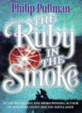 The Ruby in the Smoke (Point) By Philip Pullman