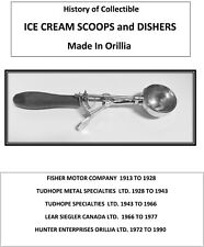 HISTORY OF COLLECTABLE ICE CREAM SCOOPS & DISHERS MADE IN CANADA TUDHOPE FISHER
