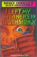 I Left My Sneakers in Dimension X, Very Good Books