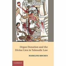 Organ Donation Divine Lien Talmudic Law Kochen Cambri. 9780521493383 Cond=LN:NSD