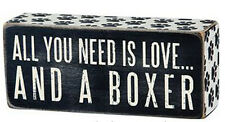 All You Need is Love ...  and a Boxer Box Sign Primitives by Kathy
