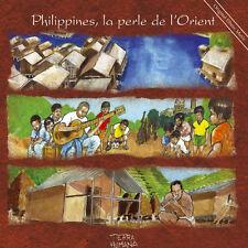 PHILIPPINES, LA PERLE DE L'ORIENT - TERRA HUMANA - 17 TITRES - 2003 - NEUF NEW
