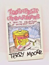 Toothpaste And Peanut Butter: A How-To Collection of House Hints by Terry Moore