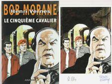 EO N° RÉMY GALLART BOB MORANE HC 82 + EX LIBRIS SIGNÉ : LE CINQUIÈME CAVALIER