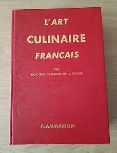 L'ART CULINAIRE FRANCAIS par nos grands maîtres de la cuisine