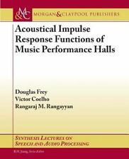 Acoustical Impulse Response Functions of Music Performance Halls 9781627051873