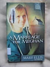 The Wayne County: A Marriage for Meghan 2 by Mary Ellis (2011, Paperback)