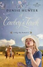 A Cowboy's Touch (a Big Sky Romance): By Denise Hunter