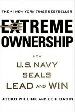 Extreme Ownership How U.S. Navy SEALs Lead and Win, New, Free Shipping