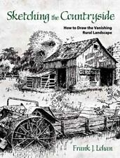 Sketching the Countryside: How to Draw the Vanishing Rural Landscape (Paperback