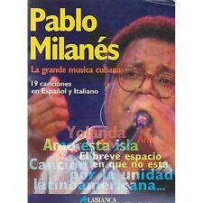 PABLO MILANES - La grande musica cubana 19 canciones - LIBRO SPARTITO SHEETS