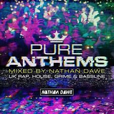 Pure Anthems - UK Rap, House, Grime and Bassline (Mixed by Nathan Dawe) [CD]